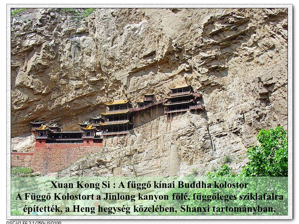 Xuan Kong Si : A függő kínai Buddha kolostor