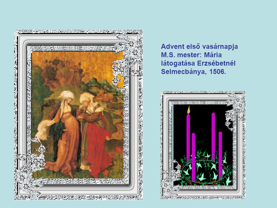 Advent első vasárnapja M. S