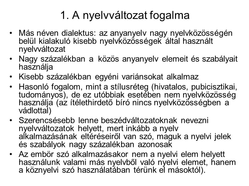 1. A nyelvváltozat fogalma