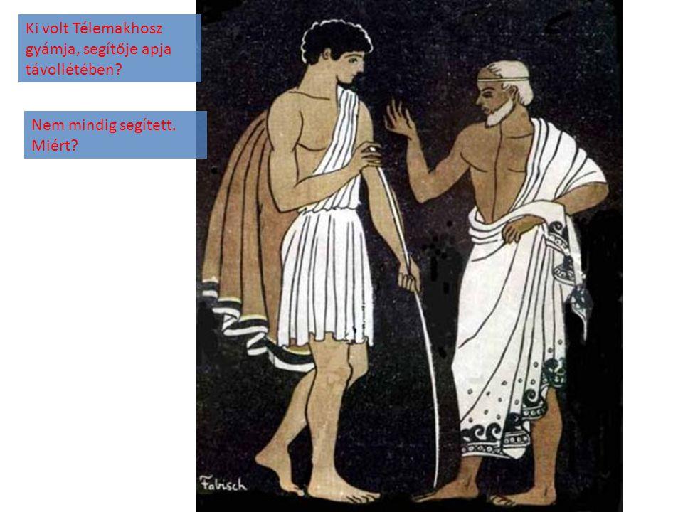 Ki volt Télemakhosz gyámja, segítője apja távollétében