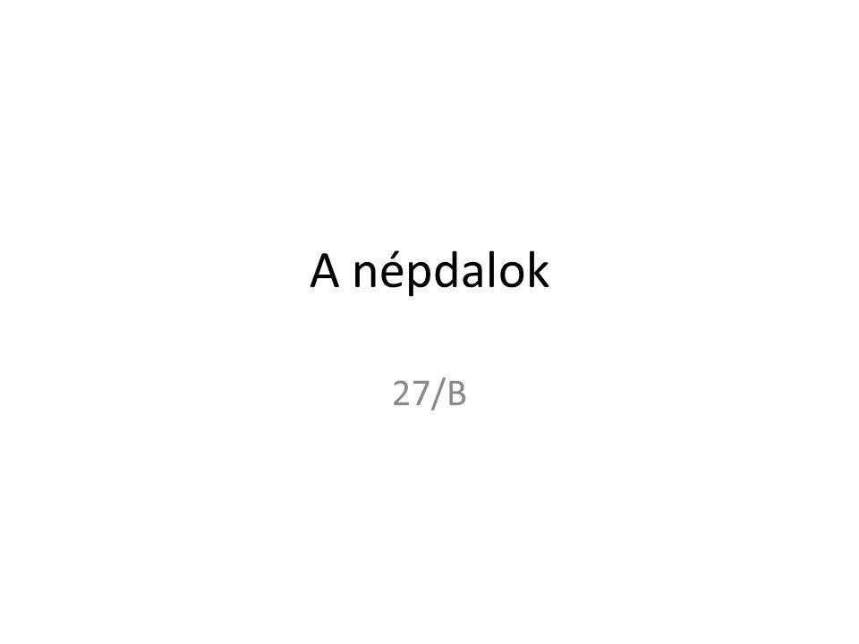 A népdalok 27/B