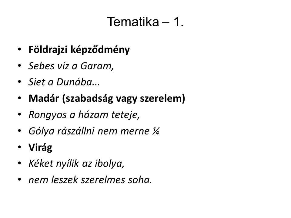 Tematika – 1. Földrajzi képződmény Sebes víz a Garam, Siet a Dunába...
