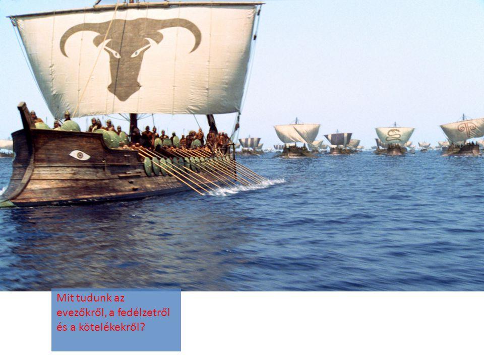 Mit tudunk az evezőkről, a fedélzetről és a kötelékekről