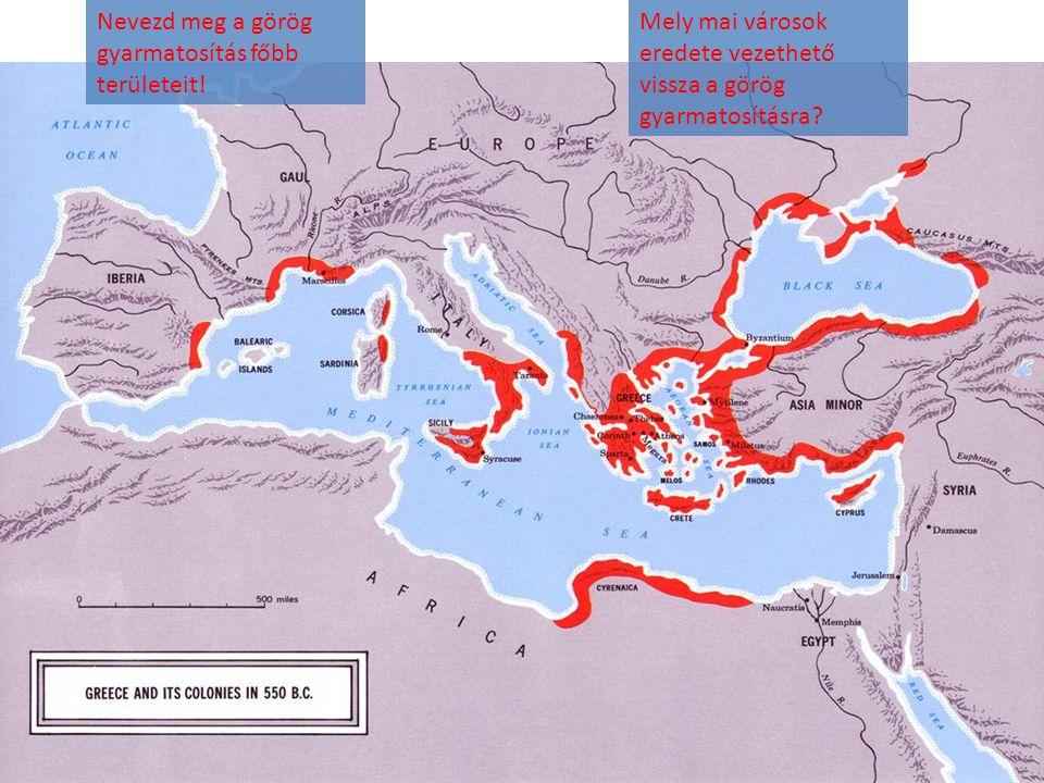 Nevezd meg a görög gyarmatosítás főbb területeit!