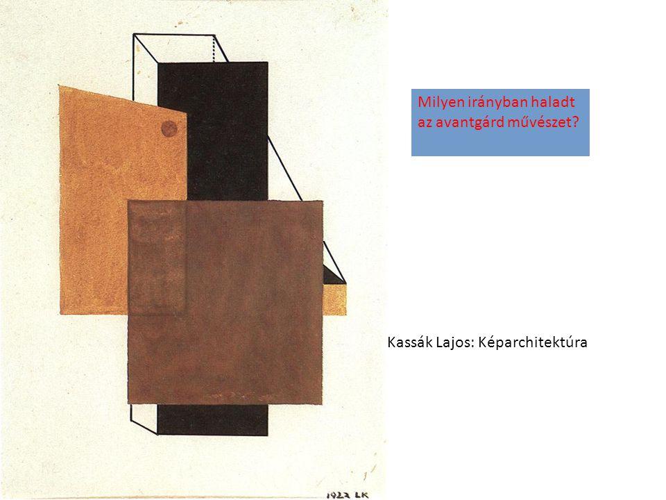 Milyen irányban haladt az avantgárd művészet
