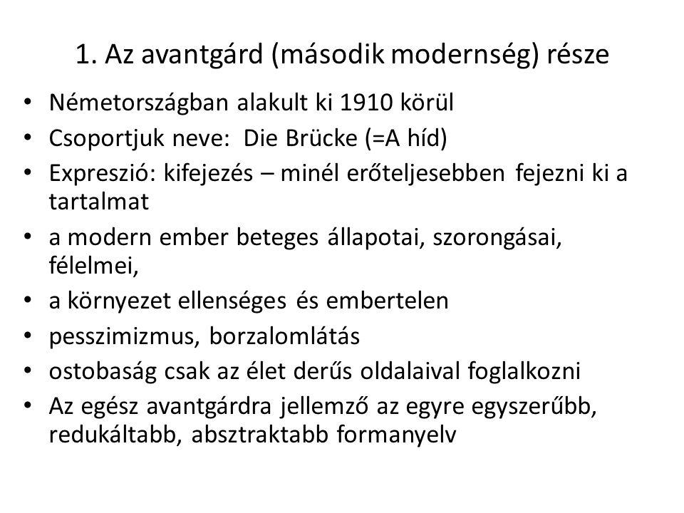 1. Az avantgárd (második modernség) része