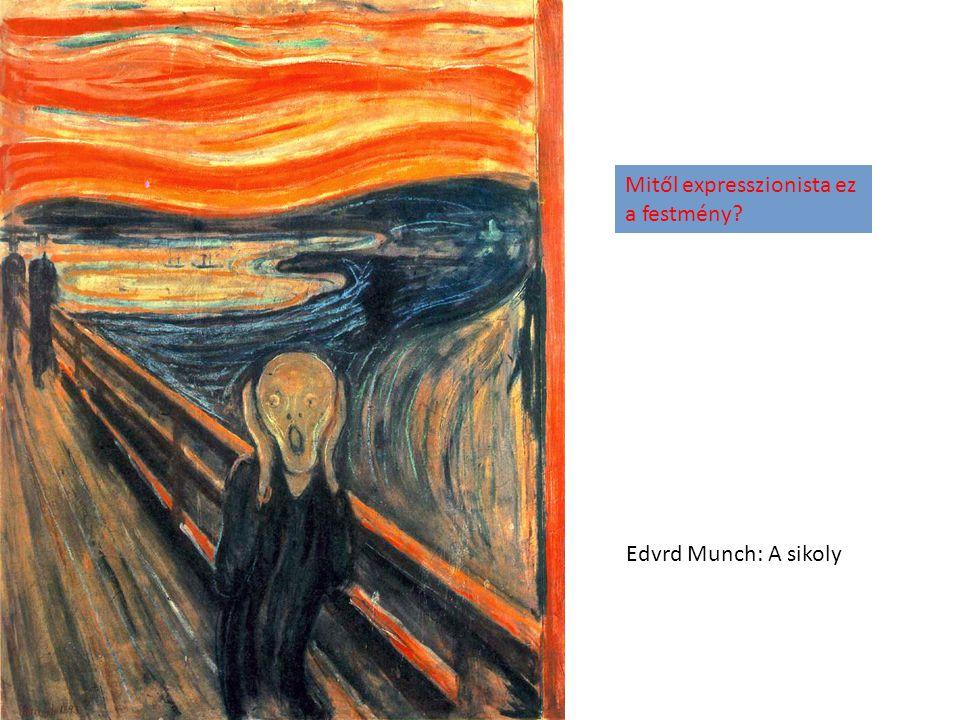 Mitől expresszionista ez a festmény