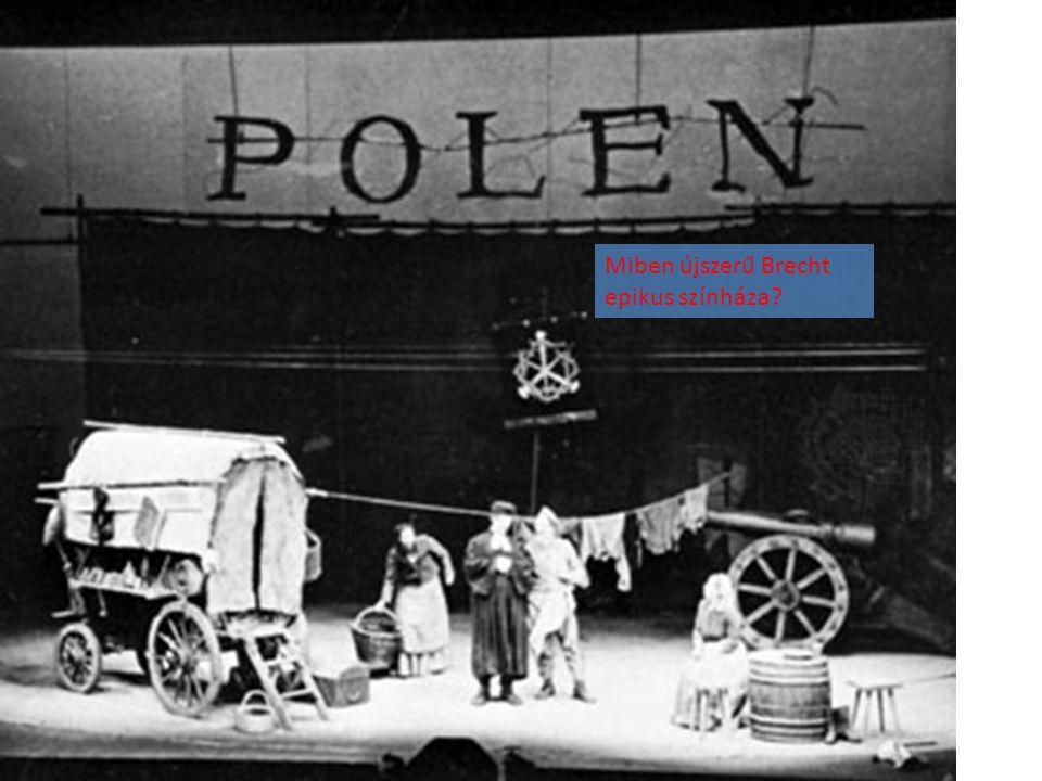 Miben újszerű Brecht epikus színháza