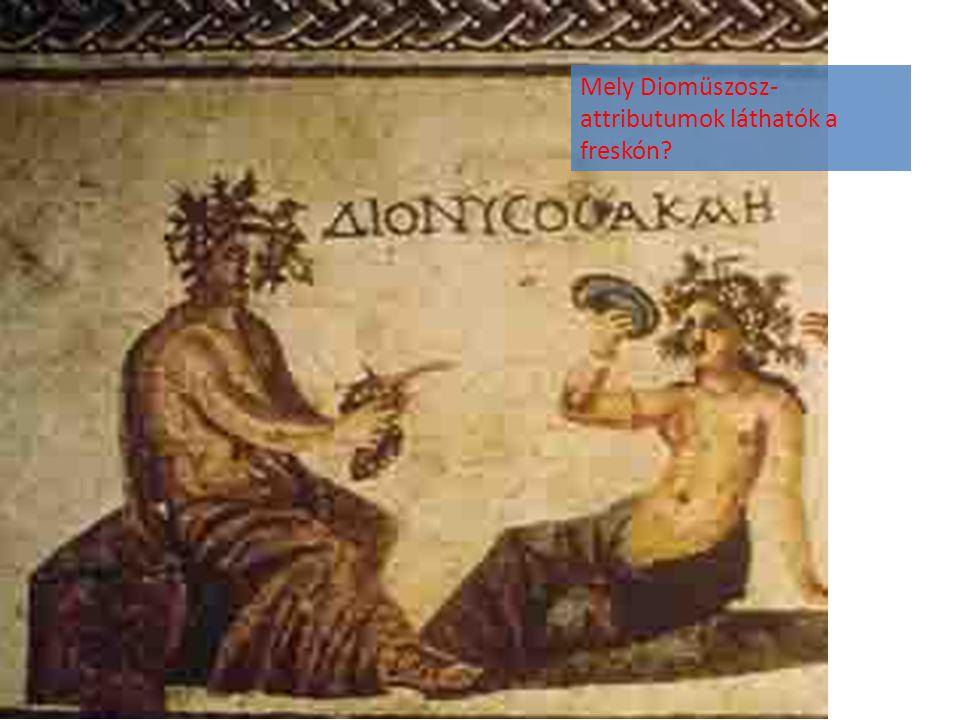 Mely Diomüszosz-attributumok láthatók a freskón