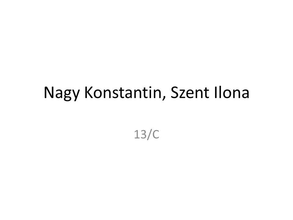 Nagy Konstantin, Szent Ilona