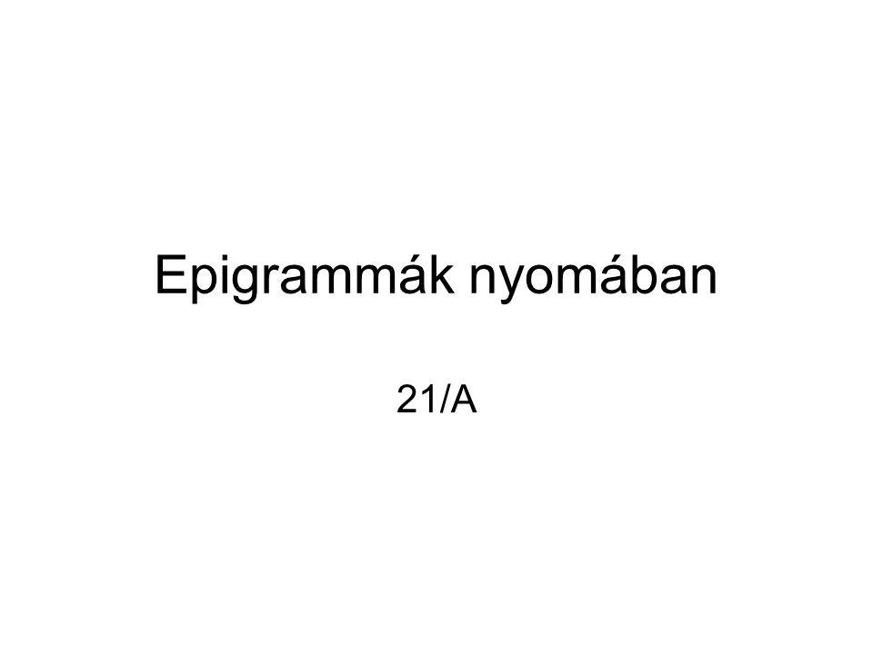 Epigrammák nyomában 21/A