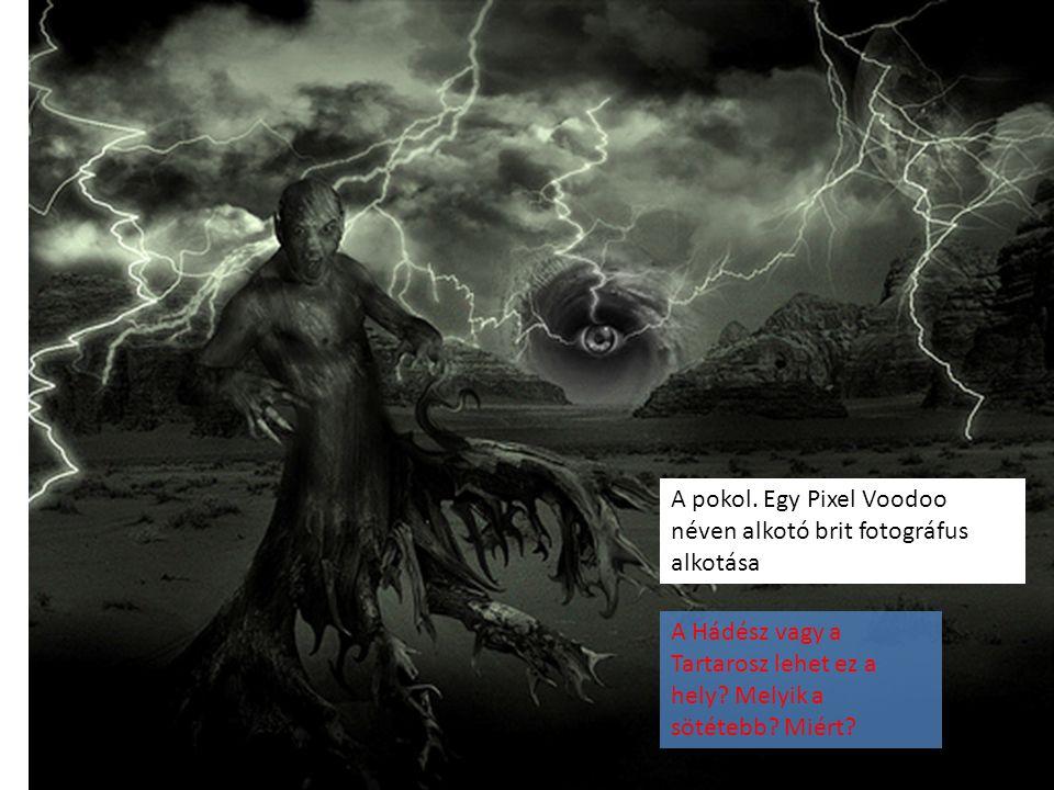 A pokol. Egy Pixel Voodoo néven alkotó brit fotográfus alkotása