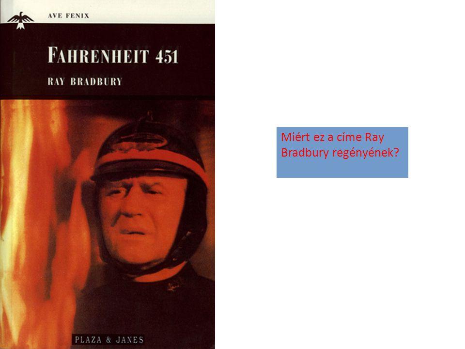 Miért ez a címe Ray Bradbury regényének