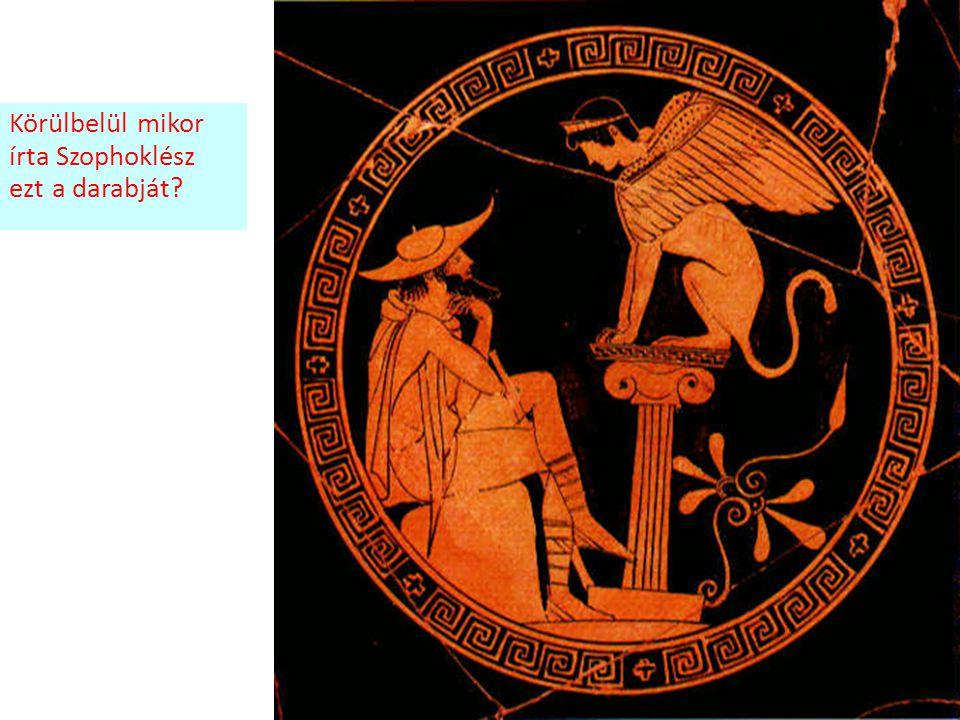Körülbelül mikor írta Szophoklész ezt a darabját