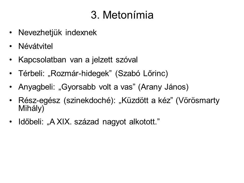 3. Metonímia Nevezhetjük indexnek Névátvitel