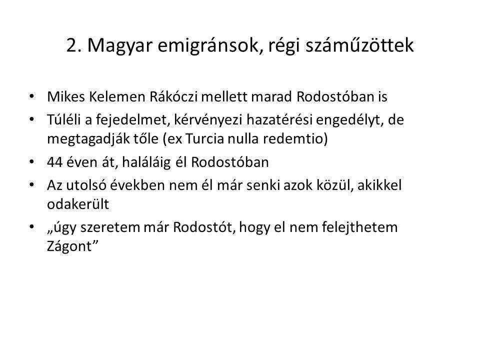 2. Magyar emigránsok, régi száműzöttek