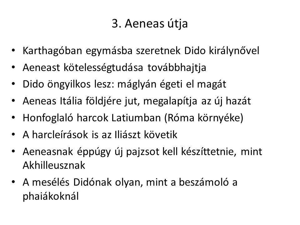 3. Aeneas útja Karthagóban egymásba szeretnek Dido királynővel