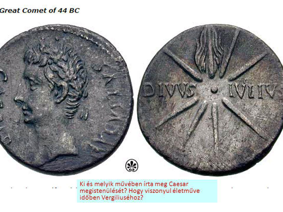 Ki és melyik művében írta meg Caesar megistenülését
