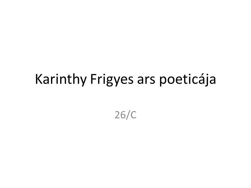 Karinthy Frigyes ars poeticája