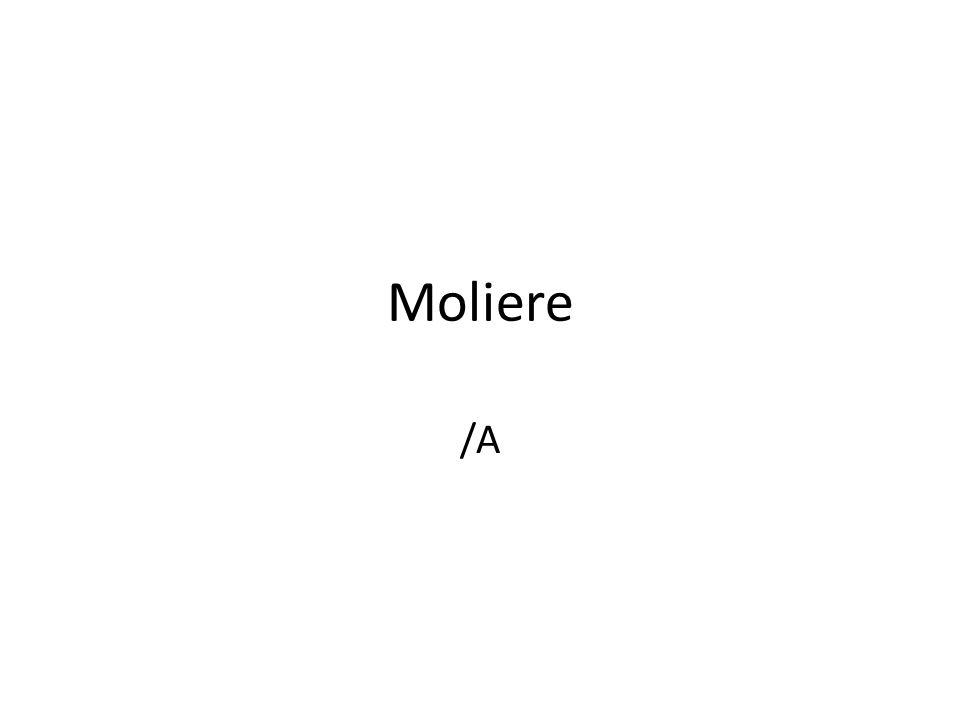 Moliere /A
