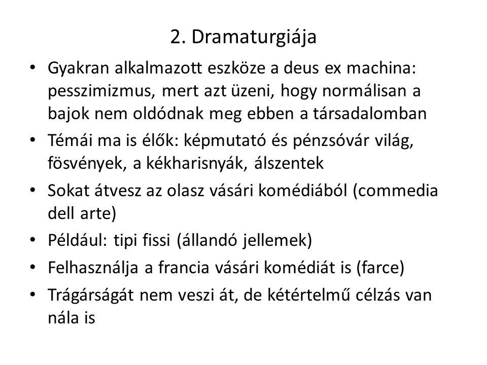 2. Dramaturgiája