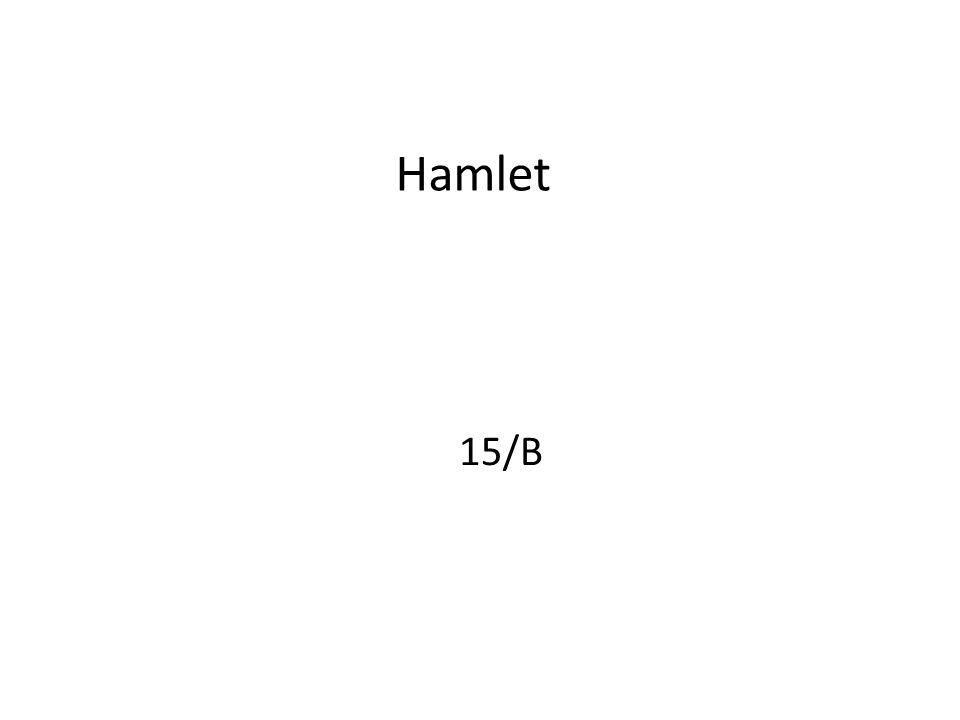 Hamlet 15/B