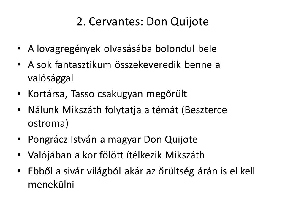 2. Cervantes: Don Quijote