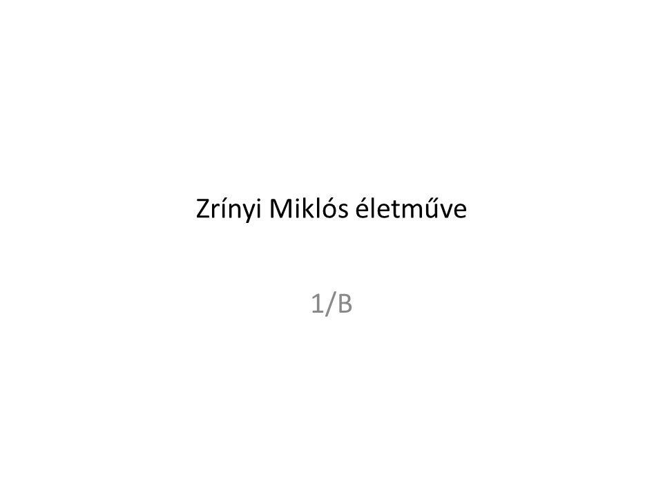 Zrínyi Miklós életműve