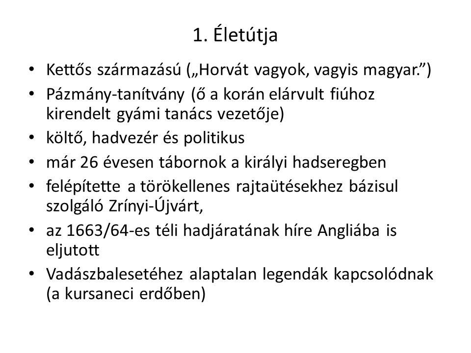 """1. Életútja Kettős származású (""""Horvát vagyok, vagyis magyar. )"""