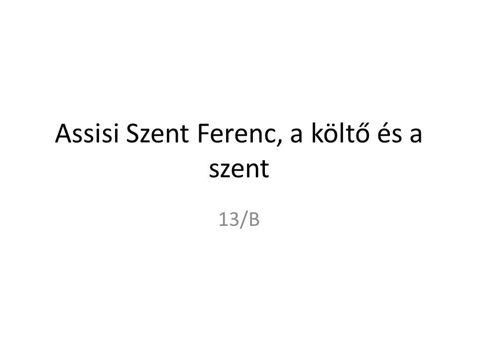 Assisi Szent Ferenc, a költő és a szent