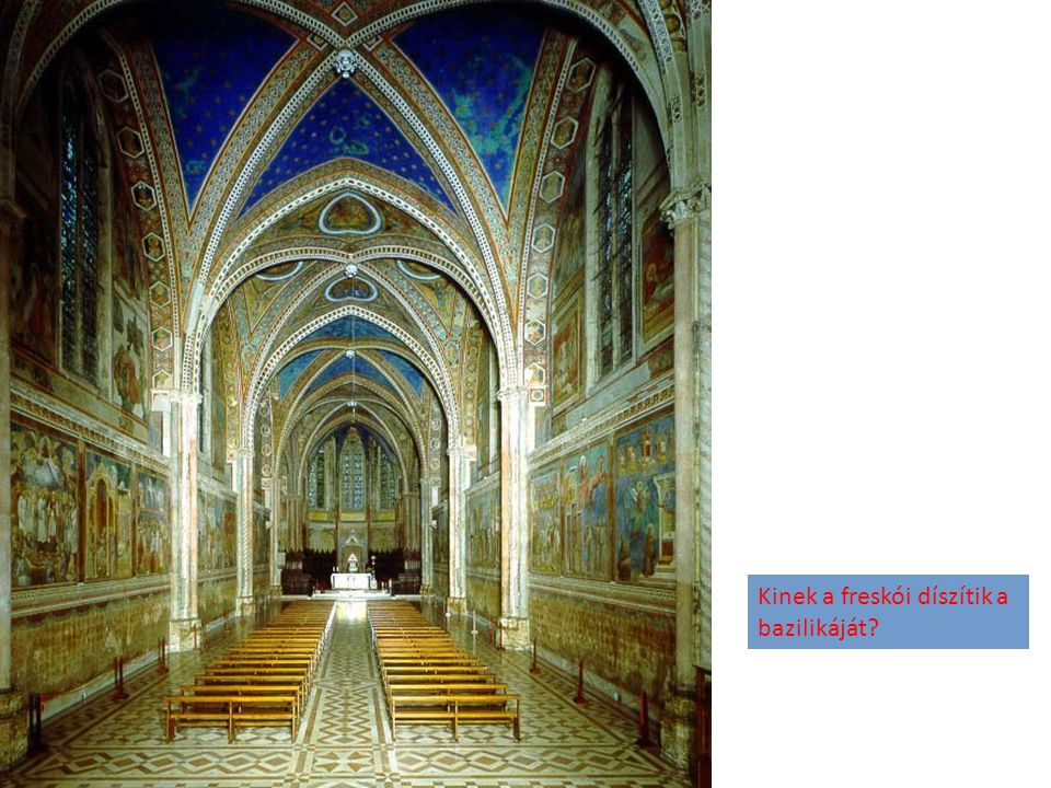 Kinek a freskói díszítik a bazilikáját