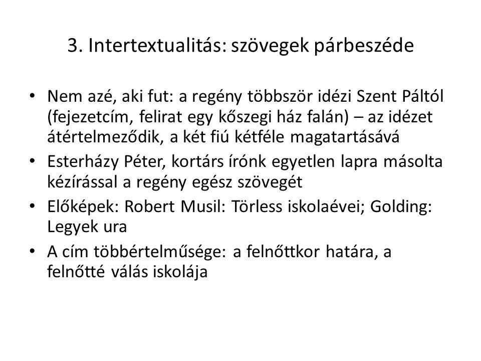 3. Intertextualitás: szövegek párbeszéde