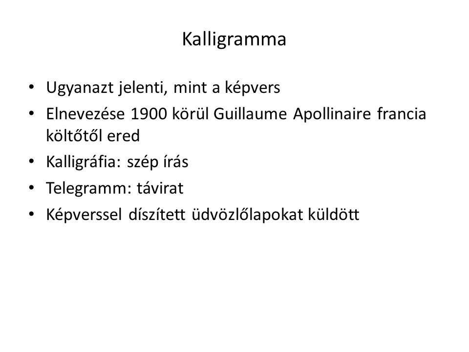 Kalligramma Ugyanazt jelenti, mint a képvers