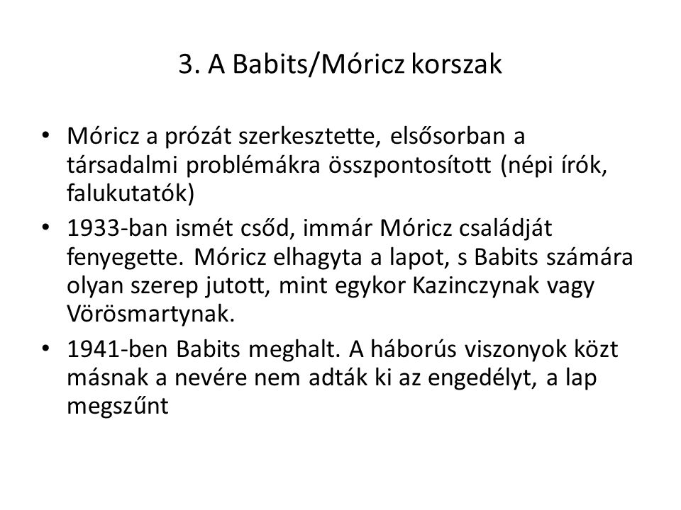 3. A Babits/Móricz korszak
