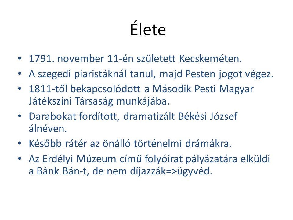 Élete 1791. november 11-én született Kecskeméten.