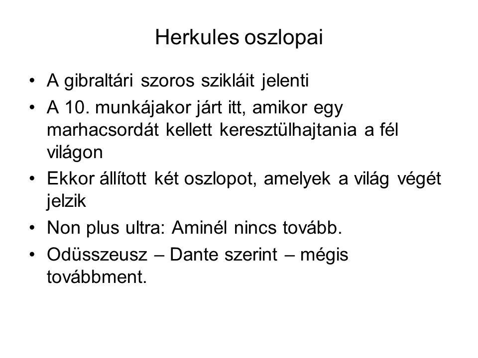 Herkules oszlopai A gibraltári szoros szikláit jelenti