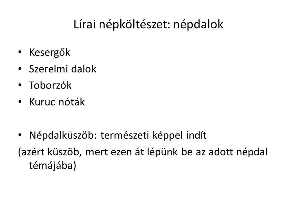Lírai népköltészet: népdalok