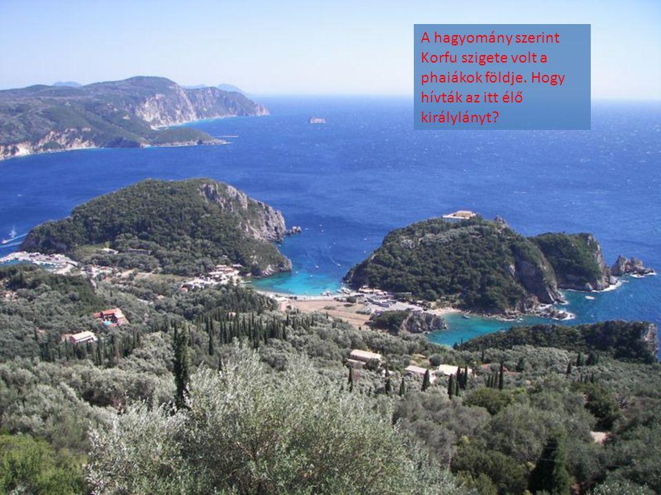 A hagyomány szerint Korfu szigete volt a phaiákok földje
