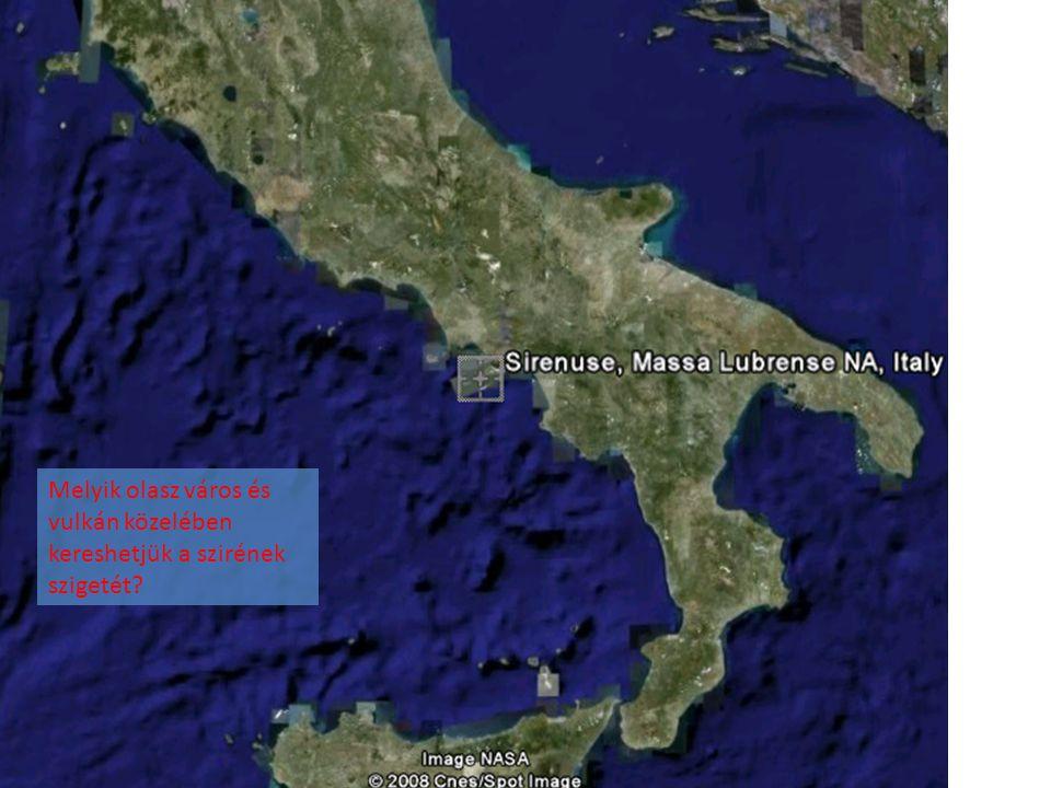 Melyik olasz város és vulkán közelében kereshetjük a szirének szigetét