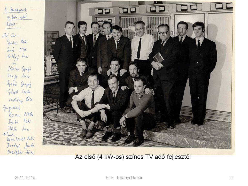 Az első (4 kW-os) színes TV adó fejlesztői