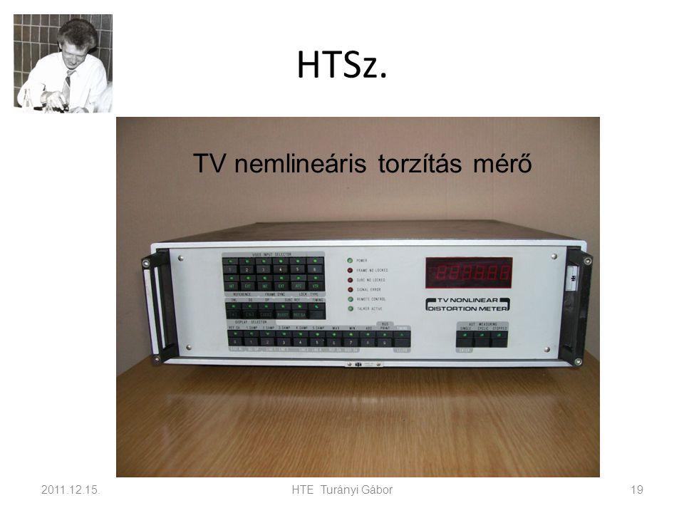 HTSz. TV nemlineáris torzítás mérő 2011.12.15. HTE Turányi Gábor