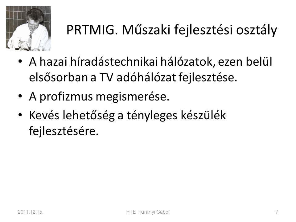 PRTMIG. Műszaki fejlesztési osztály