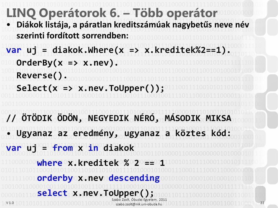 LINQ Operátorok 6. – Több operátor