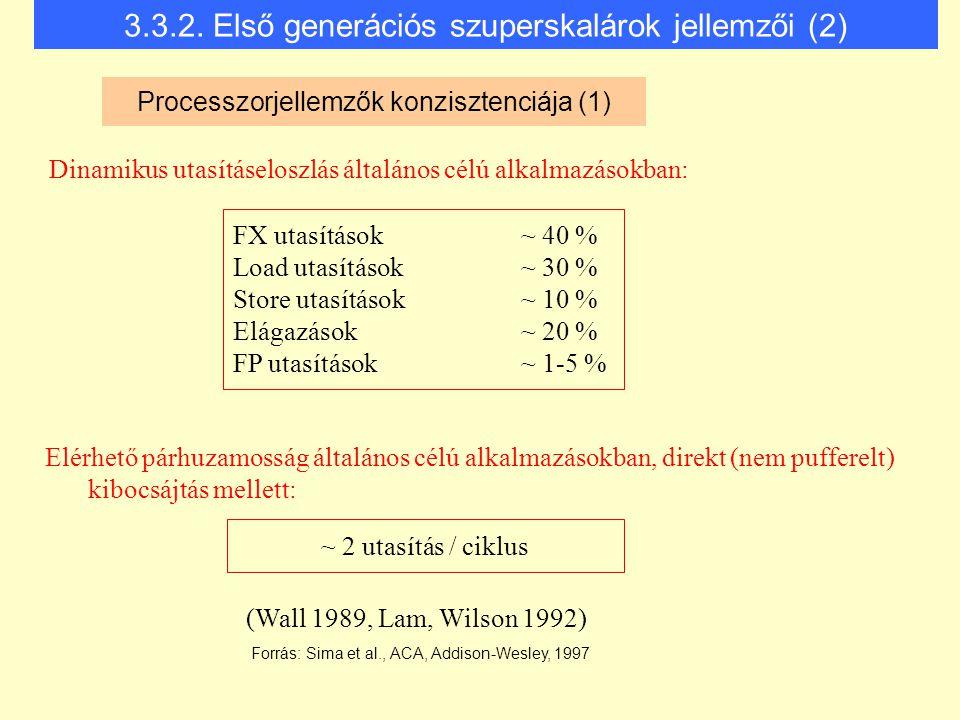 3.3.2. Első generációs szuperskalárok jellemzői (2)