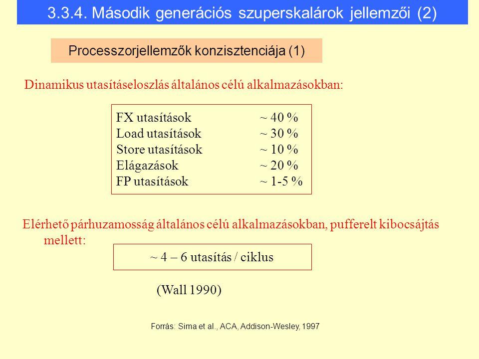 3.3.4. Második generációs szuperskalárok jellemzői (2)