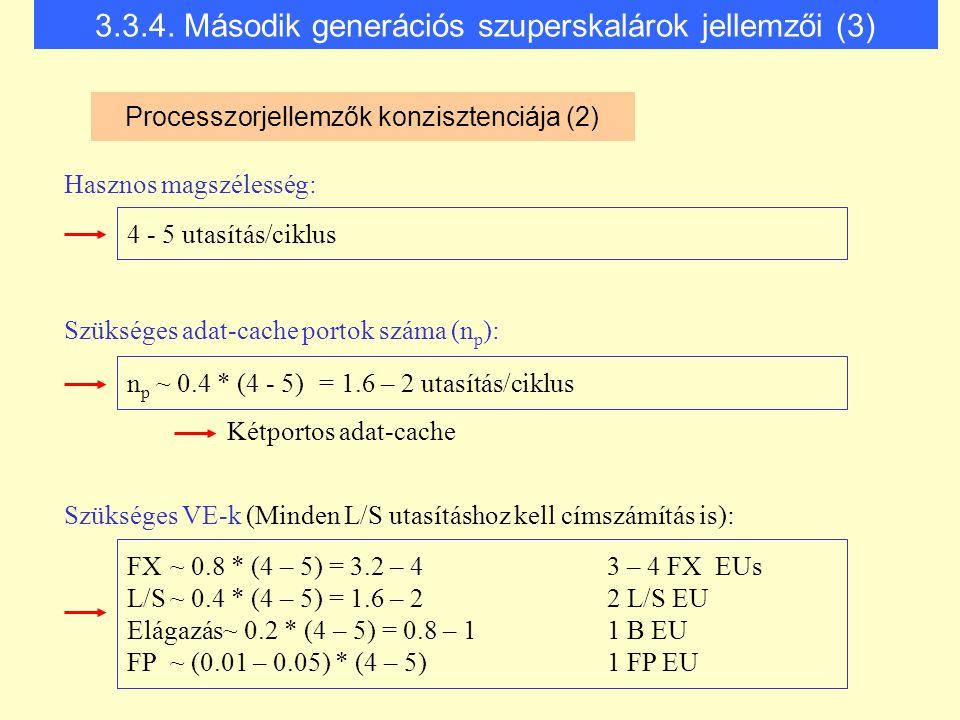 3.3.4. Második generációs szuperskalárok jellemzői (3)