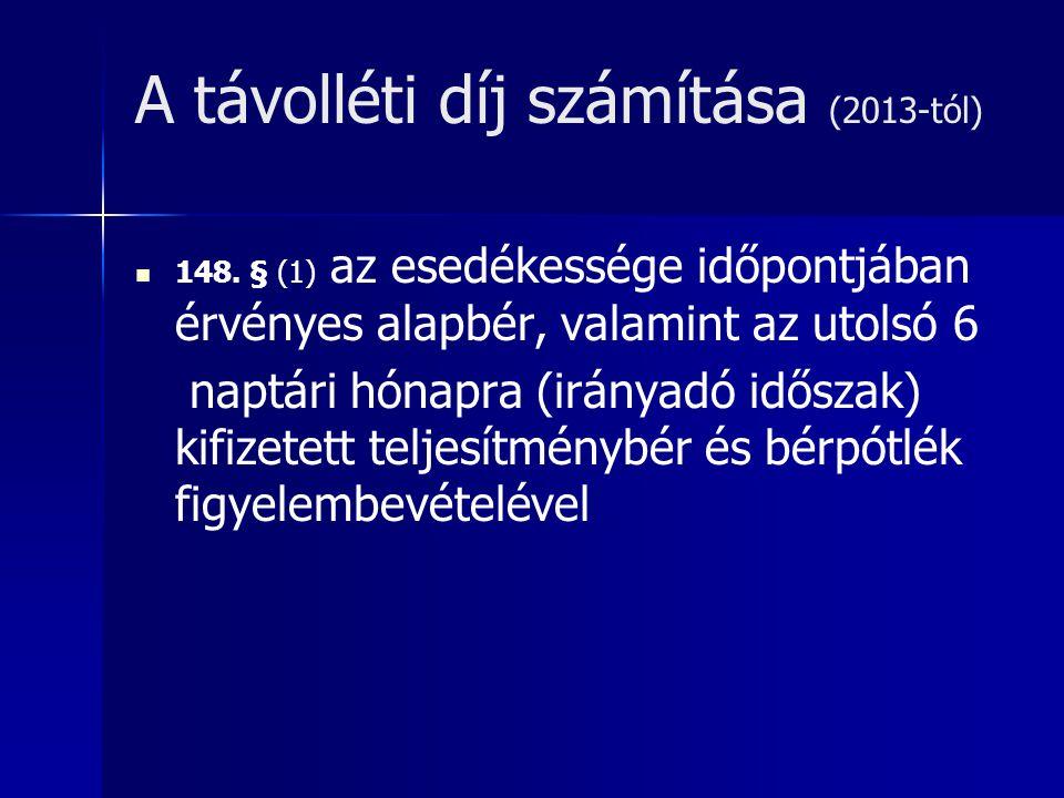 A távolléti díj számítása (2013-tól)