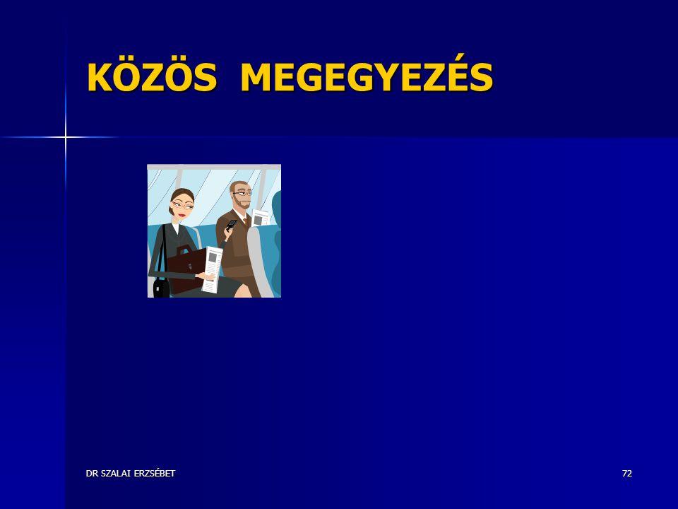 KÖZÖS MEGEGYEZÉS DR SZALAI ERZSÉBET