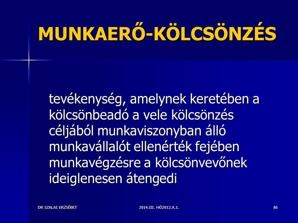 MUNKAERŐ-KÖLCSÖNZÉS