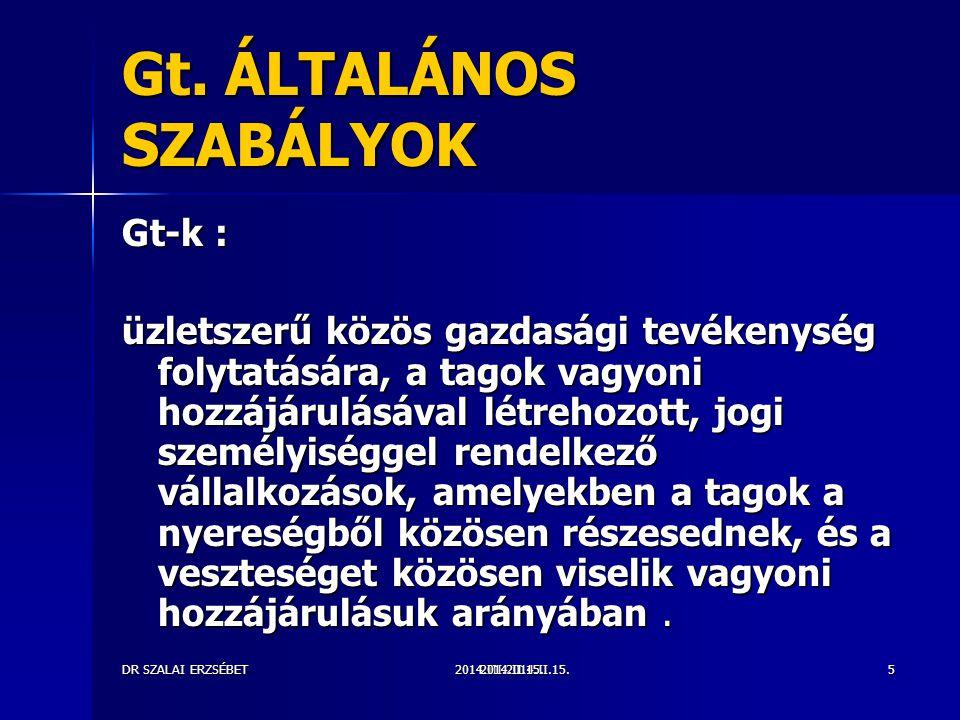 Gt. ÁLTALÁNOS SZABÁLYOK